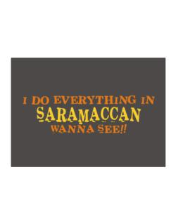 I Do Everything In Saramaccan. Wanna See? Sticker