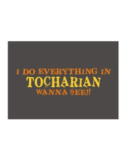 I Do Everything In Tocharian. Wanna See? Sticker