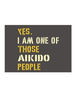 Yes I Am One Of Those Aikido People Sticker