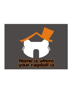 Home Is Where Ragdoll Is Sticker