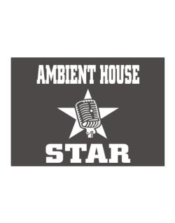 Ambient House Star - Microphone Sticker