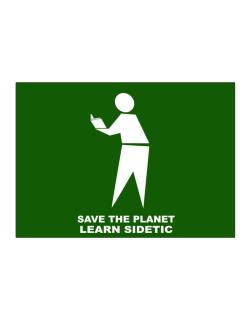 Save The Planet Learn Sidetic Sticker