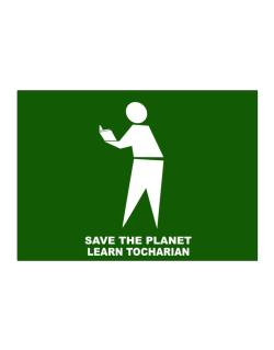 Save The Planet Learn Tocharian Sticker
