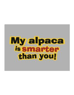 My Alpaca Is Smarter Than You! Sticker