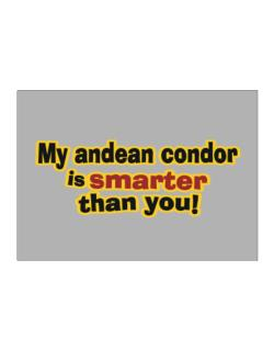 My Andean Condor Is Smarter Than You! Sticker