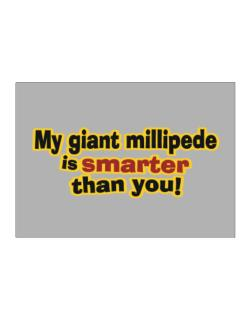 My Giant Millipede Is Smarter Than You! Sticker