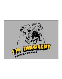I'm Innocent American Bulldog Sticker