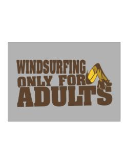 Windsurfing Only For Adults Sticker