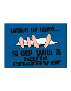 wake up happy .. sleep with a Hand Engraver Sticker