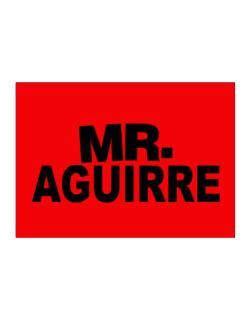 Mr. Aguirre Sticker