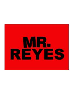 Mr. Reyes Sticker