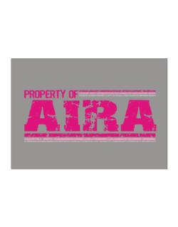Property Of Aira - Vintage Sticker