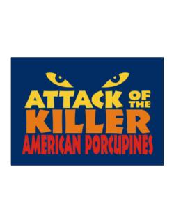 Attack Of The Killer American Porcupines Sticker