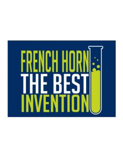 French Horn The Best Invention Sticker