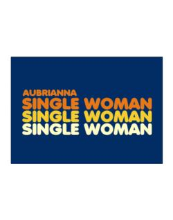 Aubrianna Single Woman Sticker