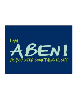 I Am Abeni Do You Need Something Else? Sticker