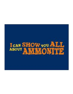 I Can Show You All About Ammonite Sticker