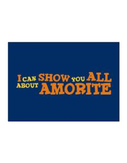 I Can Show You All About Amorite Sticker