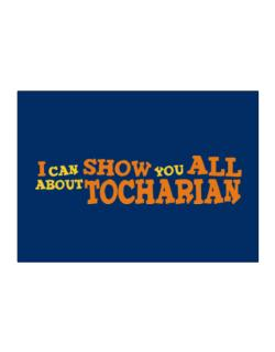 I Can Show You All About Tocharian Sticker