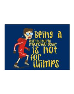 Being An Agricultural Microbiologist Is Not For Wimps Sticker