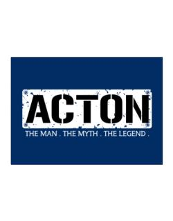 Acton : The Man - The Myth - The Legend Sticker