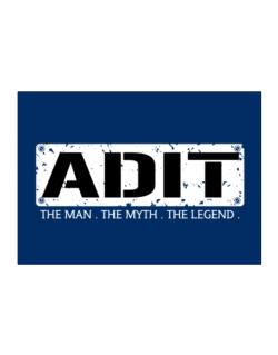 Adit : The Man - The Myth - The Legend Sticker