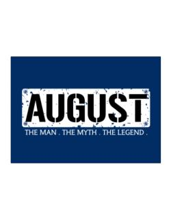 August : The Man - The Myth - The Legend Sticker