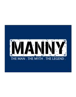 Manny : The Man - The Myth - The Legend Sticker
