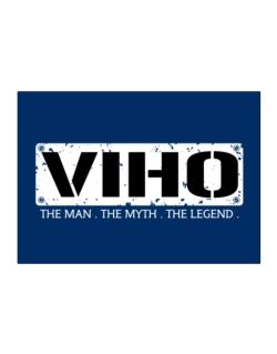 Viho : The Man - The Myth - The Legend Sticker