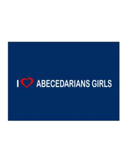 I love Abecedarians Girls  Sticker