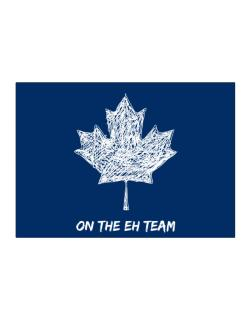 Canada on The Eh Team Sticker