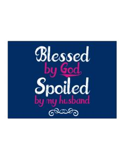 Blessed by god spoiled by my husband Sticker