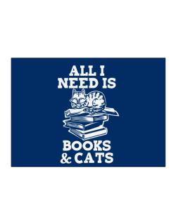All I need is books and cats Sticker