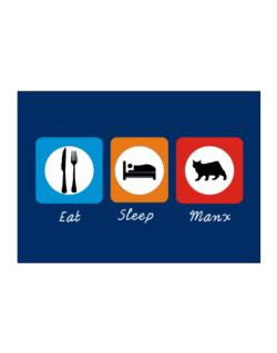 Eat sleep Manx Sticker