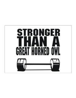 Stronger Than A Great Horned Owl Sticker