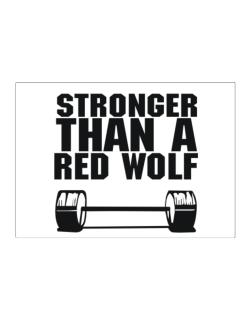 Stronger Than A Red Wolf Sticker