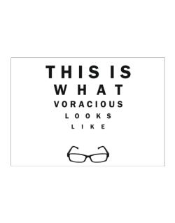 This Is What Voracious Looks Like Sticker