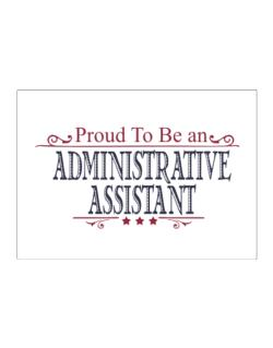 Proud To Be An Administrative Assistant Sticker