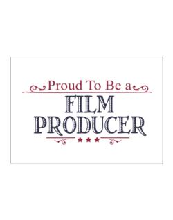 Proud To Be A Film Producer Sticker