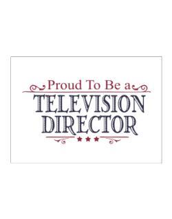 Proud To Be A Television Director Sticker