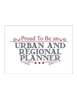 Proud To Be An Urban And Regional Planner Sticker