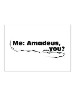 Me: Amadeus, ... You? Sticker