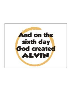 And On The Sixth Day God Created Alvin Sticker