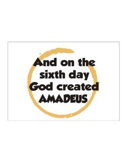 And On The Sixth Day God Created Amadeus Sticker