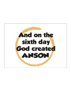 And On The Sixth Day God Created Anson Sticker