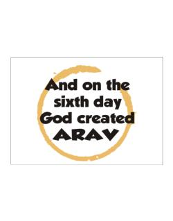 And On The Sixth Day God Created Arav Sticker