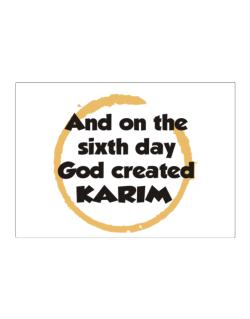 And On The Sixth Day God Created Karim Sticker