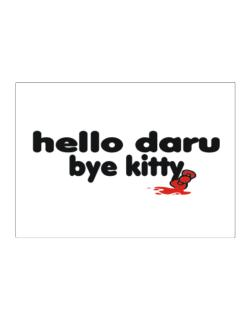 Hello Daru Bye Kitty Sticker