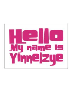 Hello My Name Is Yinnelzye Sticker