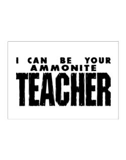 I Can Be You Ammonite Teacher Sticker